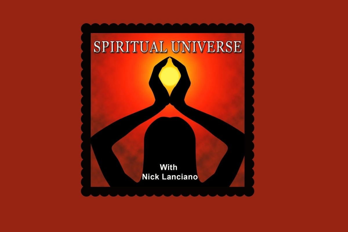 Spiritual Universe with Nick Lanciano