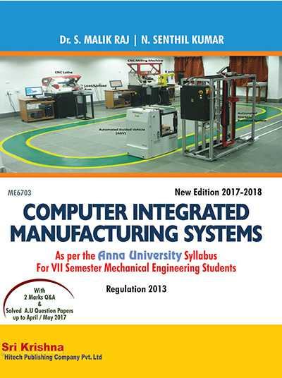 Pdf Me6703 Computer Integrated Manufacturing System Lecture Notes Books Important 2 Marks Questions With Answers Important Part B 16 Marks Questions With Answers Question Banks Syllabus Learnengineering In