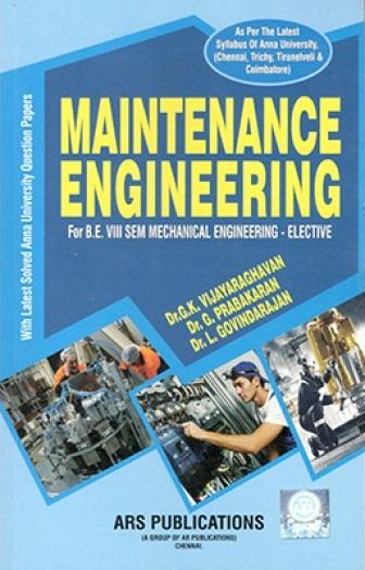 ME6012 Maintenance Engineering