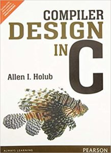 [PDF] Compiler Design in C By Allen L.Holub Free Download