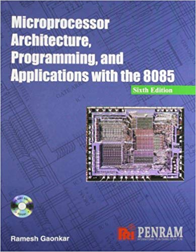 Pdf Microprocessor Architecture Programming And Applications With The 8085 By Ramesh Gaonkar Free Download Learnengineering In