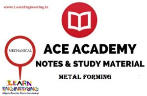 Ace Academy Metal Forming Handwritten Notes