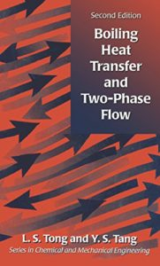 Boiling Heat Transfer And Two-Phase Flow By L S Tong