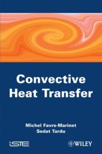Convective Heat Transfer: Solved Problems By Michel Favre-Marinet