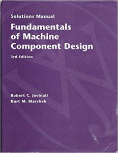 Fundamentals of Machine Component Design By RC Juvinall