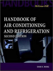 Handbook of Air Conditioning and Refrigeration By Shan K. Wang