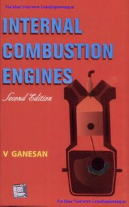 Internal Combustion Engines, Second Edition By V Ganesan