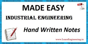 Made Easy Academy Industrial Engineering Handwritten Notes