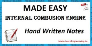Made Easy Academy Internal Combustion Engine Handwritten Notes