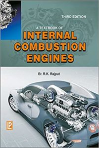 A Textbook of Internal Combustion Engines By R.K. Rajput