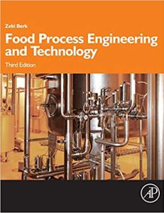 Food Process Engineering and Technology By Zeki Berk
