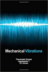 Mechanical VIbrations By Thammaiah Gowda