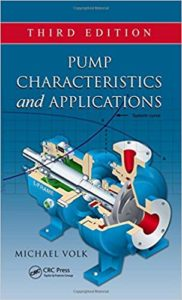 Pump Characteristics and Applications By Michael Volk