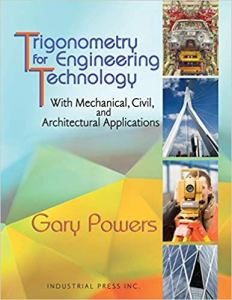Trigonometry for Engineering Technology By Gary Powers