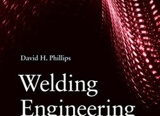 Welding Engineering By David H. Phillips
