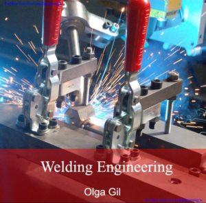 Welding Engineering By Olga Gil