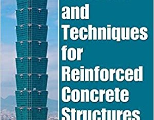 Advanced Materials and Techniques for Reinforced Concrete Structures By Mohamed Abdallah El-Reedy