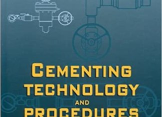 Cementing Technology and Procedures By Jacqueline Lecourtier