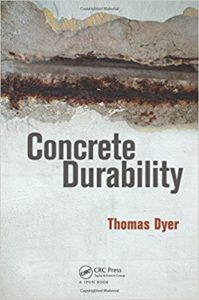 Concrete Durability By Thomas Dyer