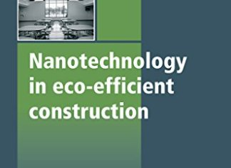 Nanotechnology in Eco-Efficient Construction By Fernando Pacheco-Torga