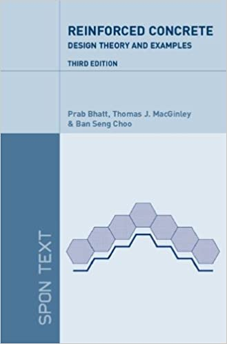 Reinforced Concrete Design: Design Theory and Examples By Prab Bhatt