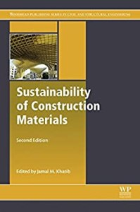 Sustainability of Construction Materials By Jamal Khatib