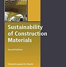 Sustainability of Construction Materials By Jamal Khatib
