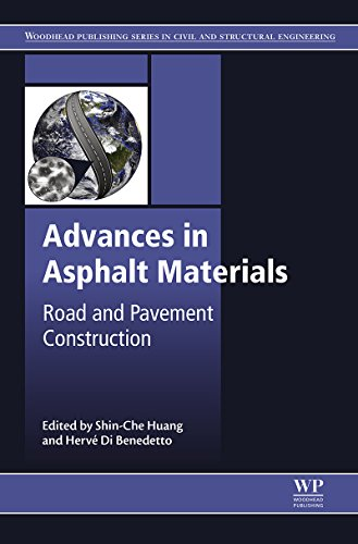 Advances in Asphalt Materials: Road and Pavement Construction By Shin-Che Huang