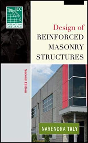 Design of Reinforced Masonry Structures By Narendra Taly