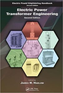 Electric Power Transformer Engineering 2nd Edition By James H. Harlow