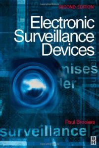 Electronic Surveillance Devices By Paul Brookes