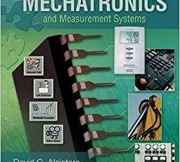 Introduction to Mechatronics and Measurement Systems By David Alciatore