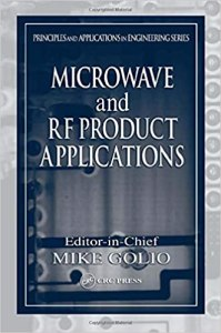 Microwave and RF Product Applications By Mike Golio