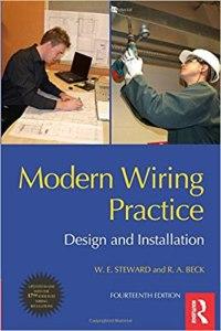 Modern Wiring Practice: Design and Installation By W E Steward