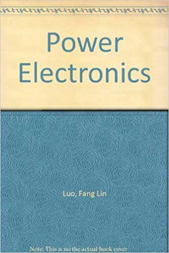 Power Electronics: Advanced Conversion Technologies By Fang Lin Luo