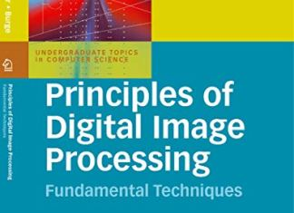 Principles of Digital Image Processing By Wilhelm Burger
