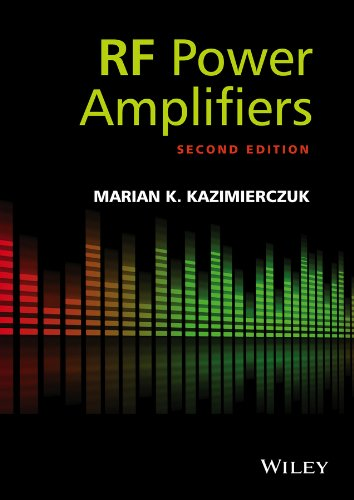 RF Power Amplifiers By Marian K. Kazimierczuk
