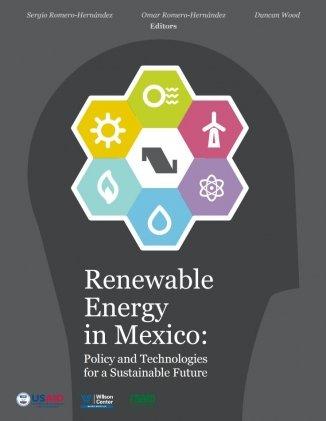 Renewable Energy in Mexico By Sergio Romero-Hernandez