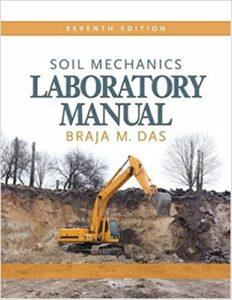 Soil Mechanics Laboratory Manual By Braja M Das