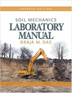 Soil Mechanics Laboratory Manual By Braja M Das