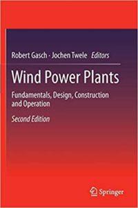 Wind Power Plants By Robert Gasch