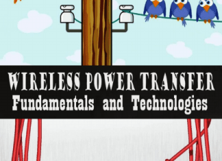 Wireless Power Transfer Fundamentals and Technologies By Eugen Coca