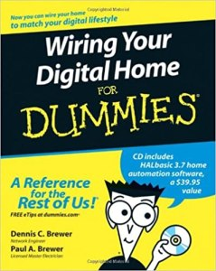 Wiring Your Digital Home For Dummies By Dennis C. Brewer