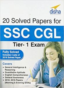 20 Solved Papers (2010-16) for SSC CGL Tier - I By Disha Experts