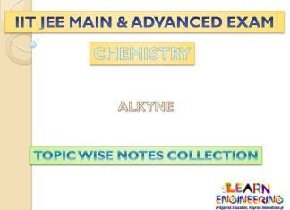 Alkyne (Chemistry) Notes for IIT-JEE Exam