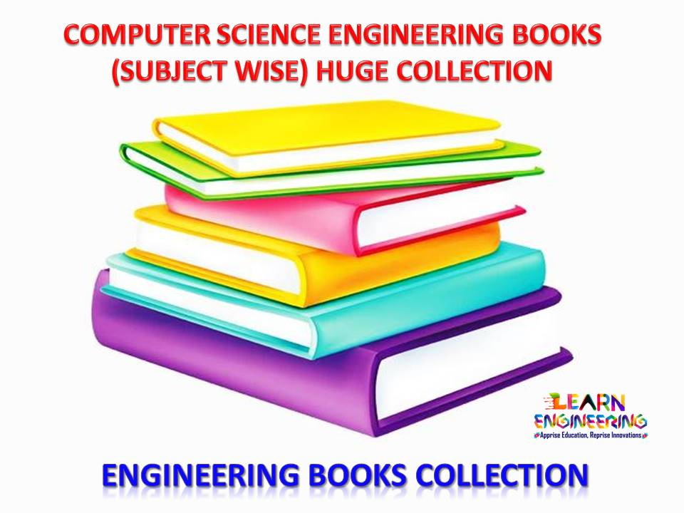 Computer Science Engineering Books Huge Collection (Subject wise)