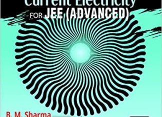Electrostatics and Current Electricity for JEE (Advanced) By B.M.Sharma