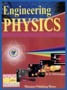 Engineering Physics By B.Siddalingappa
