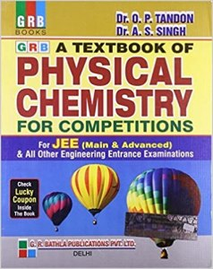 Grb A Textbook Of Physical Chemistry For Competitions For JEE (Main & Advanced) By Dr.A. S. Singh