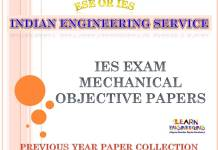 Engineering Service Exam(IES ESE) Objective Mechanical Engineering Previous Years Papers Collection